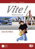 VITE! 4 - učebnice - Domitille Hatuel,  Blondel M., ...