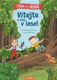 Vítejte u nás v lese - Henriette Wich