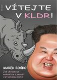 Vítejte v KLDR - Marek Boško