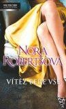 Vítěz bere vše - Nora Robertsová