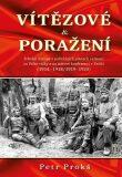 Vítězové a poražení - Petr Prokš