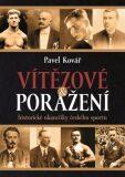 Vítězové a poražení - Pavel Kovář