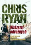Vítězství odvážných - Chris Ryan