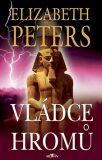 Vládce hromů - Elizabeth Peters