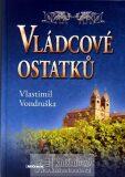 Vládcové ostatků - Vlastimil Vondruška