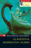 Vládcovia morských hlbín - Wolfgang Hohlbein