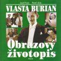 Vlasta Burian Obrazový životopis - Josef Frais, Pavel Jiras