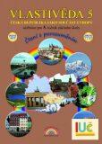 Vlastivěda 5 - Česká republika jako součást Evropy - učebnice pro 5. ročník ZŠ,čtení s porozuměním - Hroudová Soňa