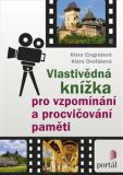 Vlastivědná knížka pro vzpomínání a procvičování paměti - Klára Cingrošová, ...