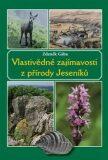 Vlastivědné zajímavosti z přírody Jeseníků - Zdeněk Gába
