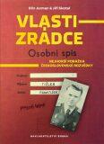 Vlastizrádce Osobní spis - Olin Jurman, Jiří Skotal