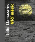 Vlčí měsíc - Julio Llamazares