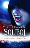 Vlčí pramen Souboj - Nancy Holder, Debbie Viguié