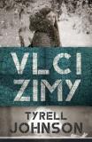 Vlci zimy - Tyrell Johnson