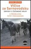 Vlčice ze Sernovodsku - Irena Brežná