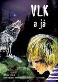 Vlk a já - Oldřiška Ciprová, ...