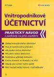 Vnitropodnikové účetnictví - Praktický návod s podklady na jeho zavedení - Jiří Dušek
