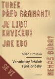 Vo vobecný češtině a jiné příběhy - Milan Hrdlička