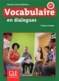 Vocabulaire en dialogues: Intermédiaire Livre + Audio CD, 2ed - Evelyne Sirejols