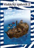 Vodácký zpěvník 2 - KLIKA