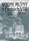 Vodní mlýny v Čechách VIII. - Josef Klempera