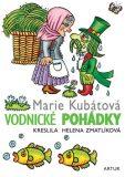 Vodnické pohádky - Helena Zmatlíková, ...