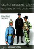 Vojáci studené války - Jiří Procházka, ...