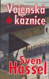 Vojenská káznice - Sven Hassel