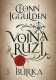 Vojna ruží: Búrka - Conn Iggulden