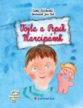 Vojta a Pepík Marcipánek - Jiří Fixl, Lenka Rožnovská