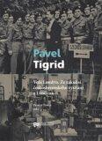 Volá Londýn. Ze zákulisí čs. vysílání z Londýna - Pavel Tigrid