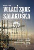Volací znak Salakuška - Martin Káňa