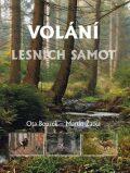 Volání lesních samot - Ota Bouzek, Martin Žatka