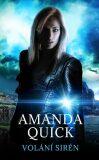 Volání sirén - Amanda Quick