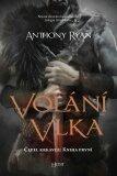 Volání vlka - Anthony Ryan
