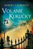 Volanie Kukučky - Robert Galbraith