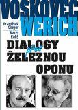 Voskovec a Werich - František Cinger, ...