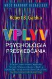 Vplyv Psychológia presviedčania - Robert B. Cialdini