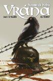 Vrána - Soumrak bohů - James O'Barr, Terry Jim