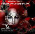 Vražda anglickej boháčky - Andrea Guzel