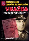 Vražda jménem republiky - Karel Richter, ...