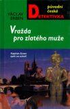 Vražda pro zlatého muže - Václav Erben