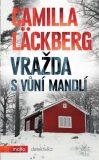 Vražda s vůní mandlí - Camilla Läckberg