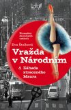 Vražda v Národním &  Případ ukradeného Maura - Eva Štolbová