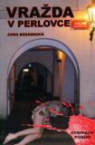 Vražda v Perlovce - Zora Beráková