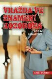 Vražda ve znamení kozoroha - Zora Beráková