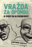 Vražda za oponou - Zdeněk Antonín Jirotka