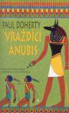Vraždící Anubis - Paul Doherty