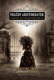 Vraždy aristokratek - Trent Christine
