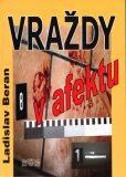 Vraždy v afektu - Ladislav Beran